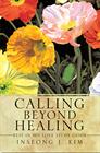 Calling Beyond Healing