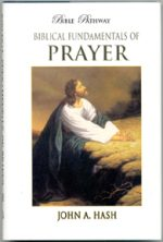 Biblical Fundamentals of Prayer