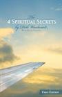 The 4 Spiritual Secrets