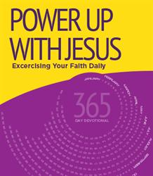 Power Up With Jesus Devotional