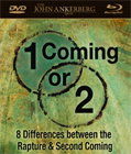 1 Coming or 2: 8 Differences between the Rapture & Second Coming