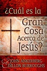 ¿Cuál es la Gran Cosa Acerca de Jesús?