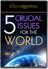 Five Crucial Issues for the World