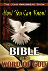 How You Can Know the Bible is the Word of God