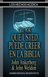 Los Hechos del Por Que Usted Puede Creer en la Biblia