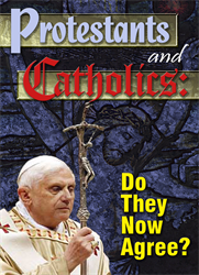 Protestants and Catholics: Do They Now Agree?