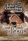 Response to the Lost Tomb of Jesus