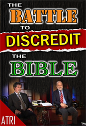 The Battle to Discredit the Bible