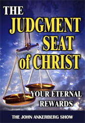 The Judgment Seat of Christ: The Rewards You Can Gain or Lose at The Judgment Seat of Christ