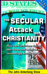The Secular Attack on Christianity