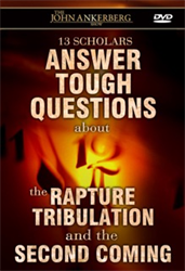 Thirteen Scholars Answer Tough Questions about the Rapture, Tribulation and the Second Coming