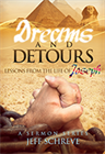 Dreams and Detours