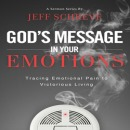 God's Message in Your Emotions