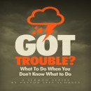Got Trouble?