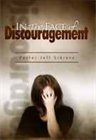 In the Face of Discouragement - Booklet