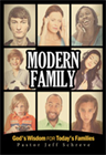 Modern Family&amp;#58; God&amp;#39;s Wisdom for Today&amp;#39;s Families