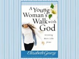 &quot;A Young Womans Walk with God&quot; Book