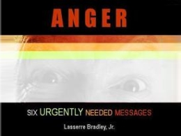 Anger: Six Urgently Needed Messages