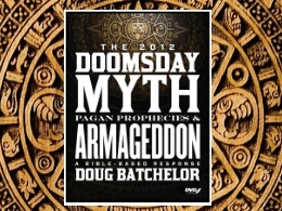"""Doomsday Myth, Pagan Prophecies, and Armageddon"" DVD"
