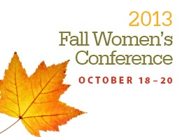 2013 Fall Women&#39;s Conference