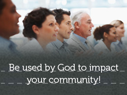Bring Godly Change To Your Community!