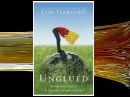 &quot;Unglued: Making Wise Decisions in the Midst of Raw Emotions&quot;