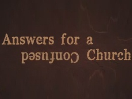 """Answers For A Confused Church"" trailer"