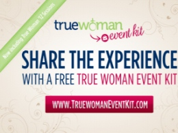 """True Woman Event Kit"""