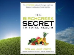 &quot;The Birchcreek Secret to Total Health&quot; Book