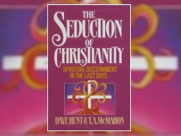  &quot;The Seduction of Christianity&quot; Book