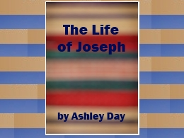 &quot;The Life of Joseph&quot;