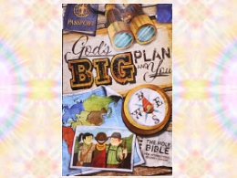 &quot;God&#39;s Big Plan and You&quot;