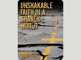 Unshakable Faith in a Shaken World