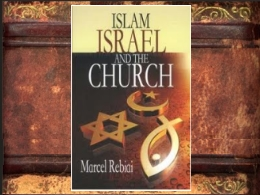 &quot;Islam, Israel and The Church&quot; Book