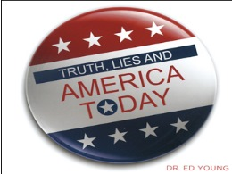 Truth Lies and America Today