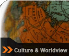 Culture &amp; Worldview