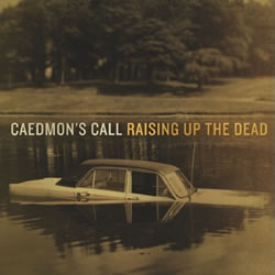 What&#39;s New With... Caedmon&#39;s Call