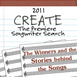 CREATE: The Songwriter Search 2011