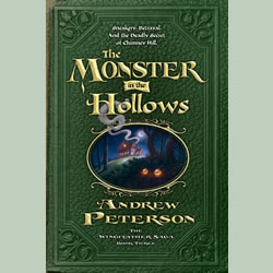The Monster In The Hollows (The Wingfeather Sega #3)