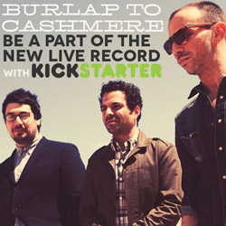 Burlap to Cashmere Launches Kickstarter Campaign to Fund New Live Project