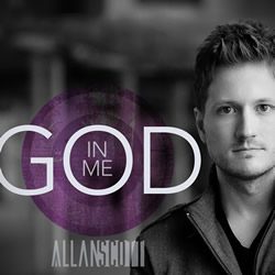 Free Download! Allan Scott&#39;s &quot;God In Me&quot;