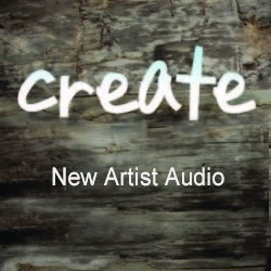 CREATE! 2012 New Artist Audio