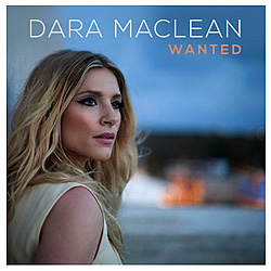 Dara Maclean: Wanted