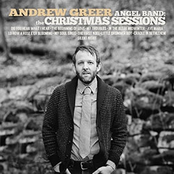 Andrew Greer: Angel Band — The Christmas Sessions