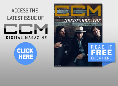 Check out the latest issue of CCM Magazine!