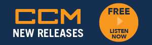 CCM New Releases