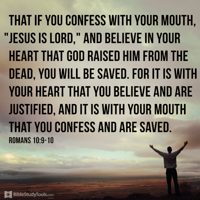 If You Confess with Your Mouth