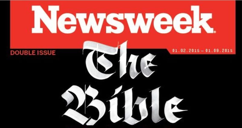 Newsweek Takes a Desperate Swipe at the Integrity of the Bible