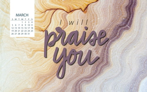 March 2017 - I Will Praise You