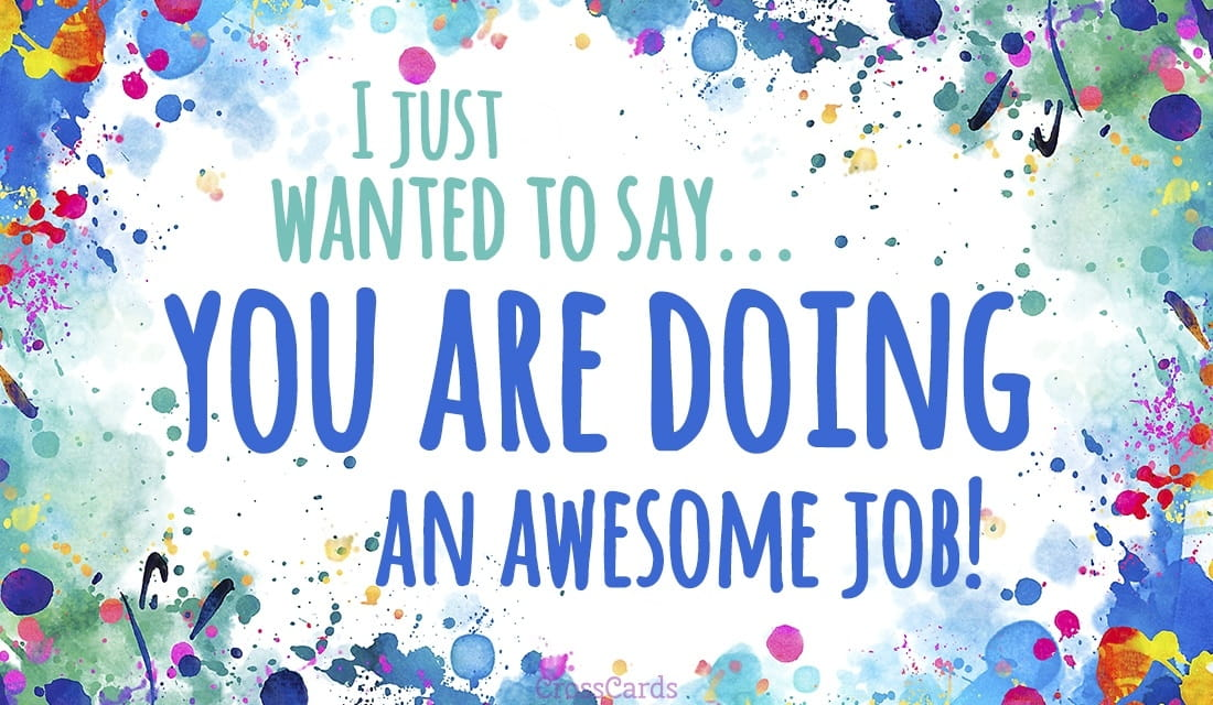 Free You're Doing an Awesome Job eCard - eMail Free Personalized Encouragement Cards Online